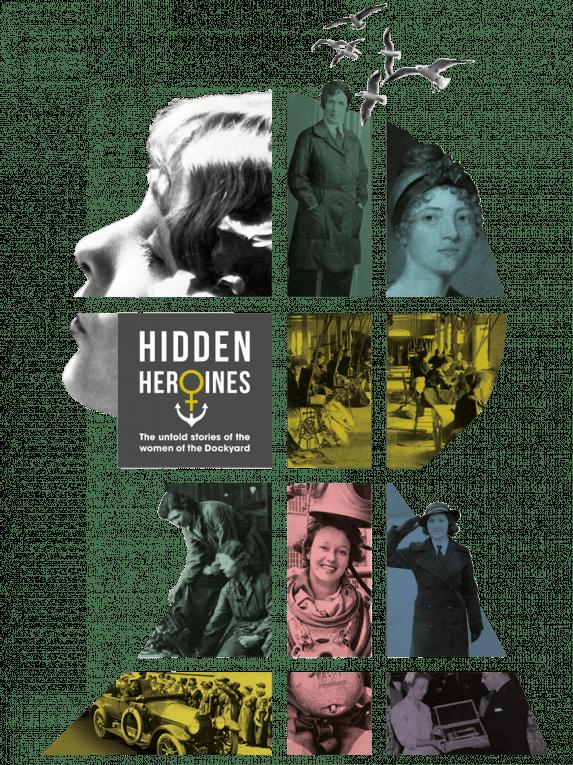 Hidden Heroines: the untold stories of the women of the Dockyard exhibition identity